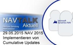 29.05.15 NAVTALK - Implementieren von Cumulative Updates Sendung